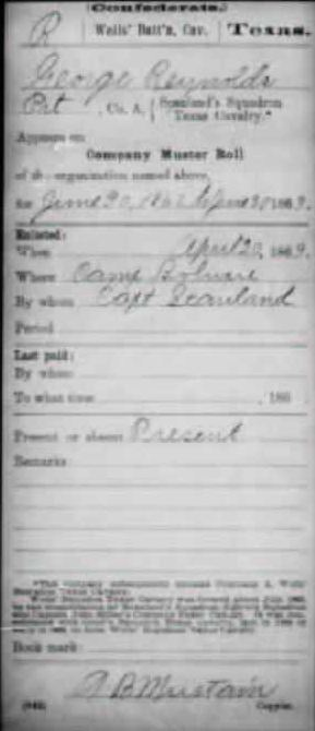 Enlistment record for George Reynolds, Well's Battalion, Third Texas Cavalry