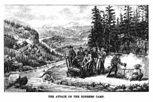 The surprise attack on the robbers camp.